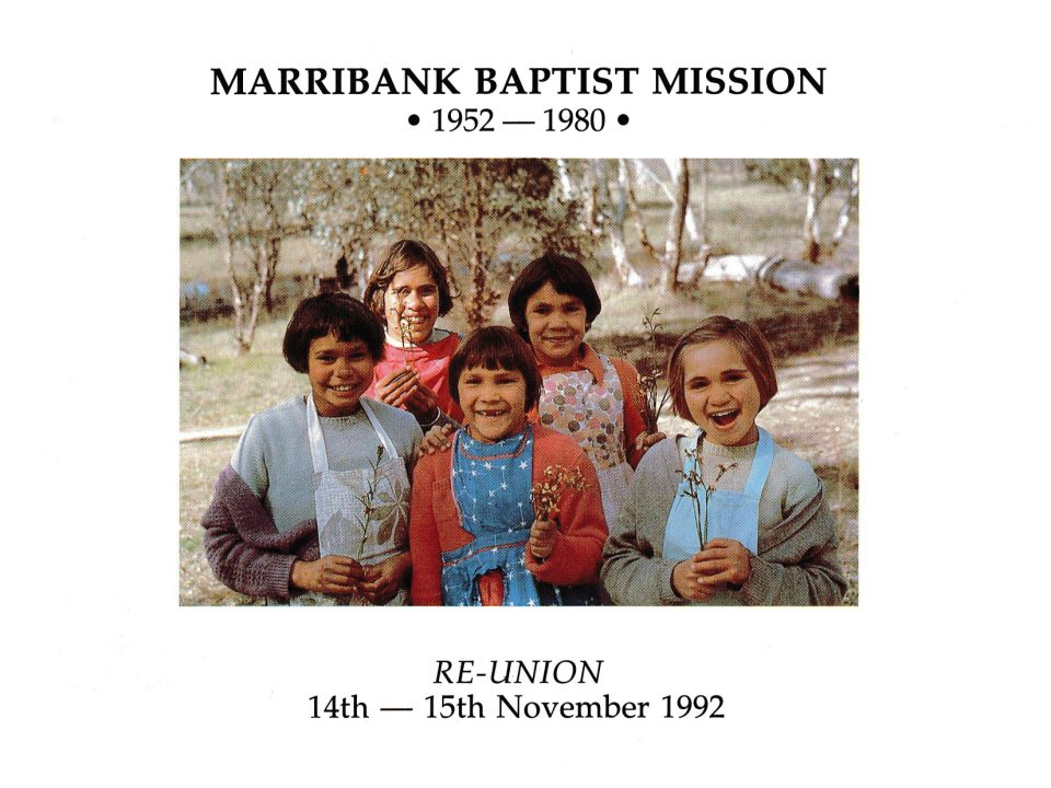 Invitation to the Reunion sent to former residents of Marribank Baptist Mission in 1992, designed by John Stanton at the request of the community.