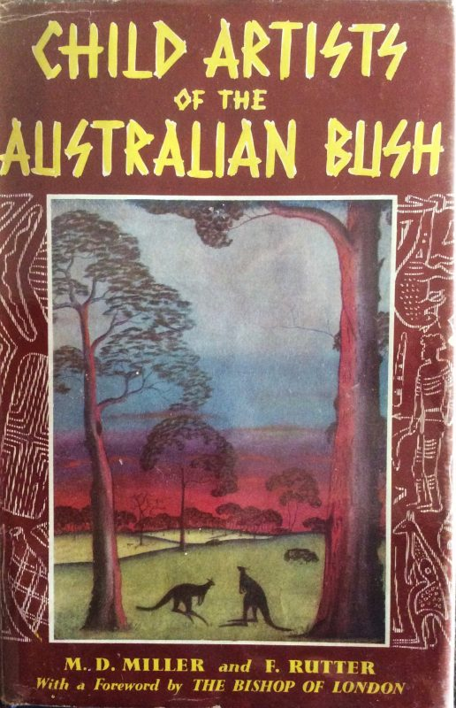 Cover of the book Child Artists of the Australian Bush by Mary Durack Miller and Florence Rutter, published in 1952.