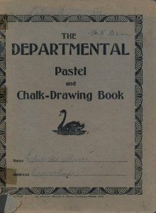 Pastel drawing book of Edith Wallam, 28.5 x 22cm. The Myrtle K Benn Collection, 1947. Click image to see the whole front cover.